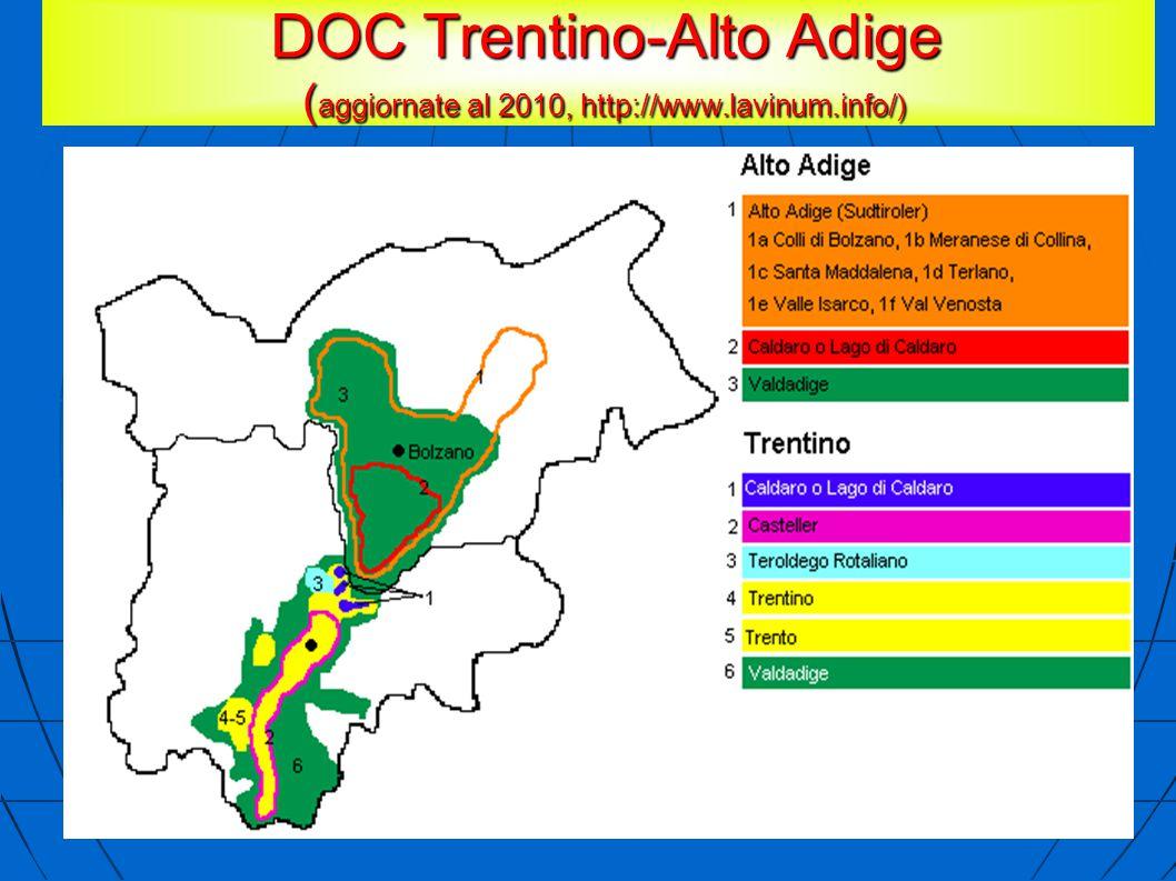 DOC Trentino-Alto Adige ( aggiornate al 2010, http://www.lavinum.info/) DOC Trentino-Alto Adige ( aggiornate al 2010, http://www.lavinum.info/)