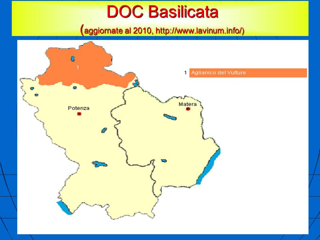 DOC Basilicata ( aggiornate al 2010, http://www.lavinum.info/) DOC Basilicata ( aggiornate al 2010, http://www.lavinum.info/)