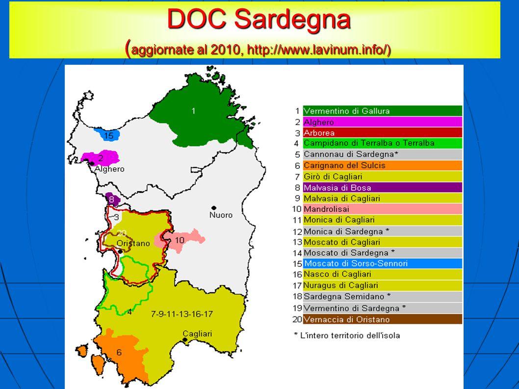 DOC Sardegna ( aggiornate al 2010, http://www.lavinum.info/) DOC Sardegna ( aggiornate al 2010, http://www.lavinum.info/)