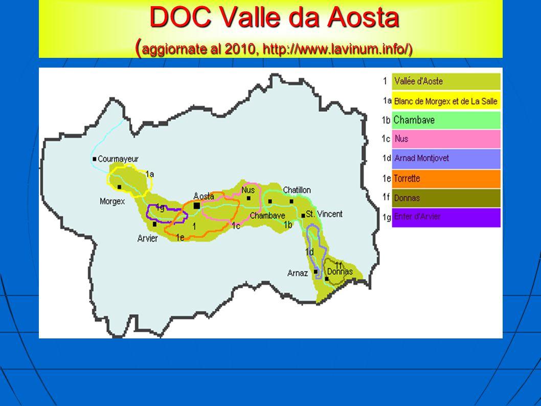 DOC Valle da Aosta ( aggiornate al 2010, http://www.lavinum.info/) DOC Valle da Aosta ( aggiornate al 2010, http://www.lavinum.info/)