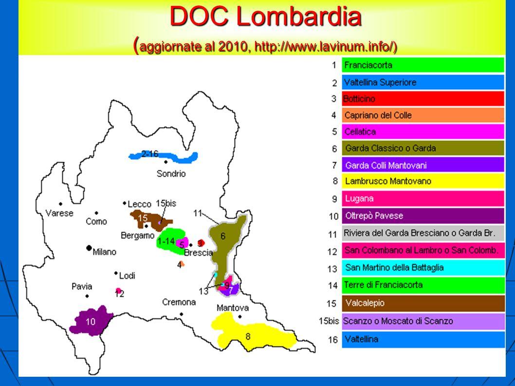 DOC Lombardia ( aggiornate al 2010, http://www.lavinum.info/) DOC Lombardia ( aggiornate al 2010, http://www.lavinum.info/)