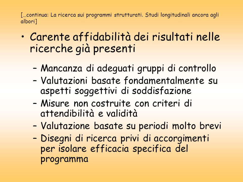 […continua: La ricerca sui programmi strutturati.