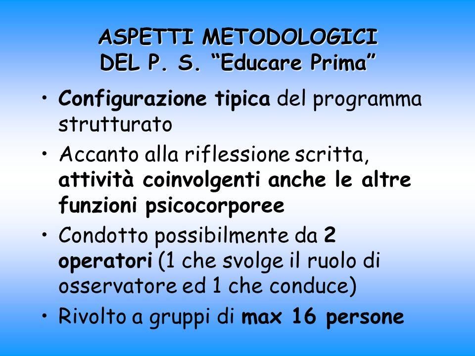 ASPETTI METODOLOGICI DEL P. S.