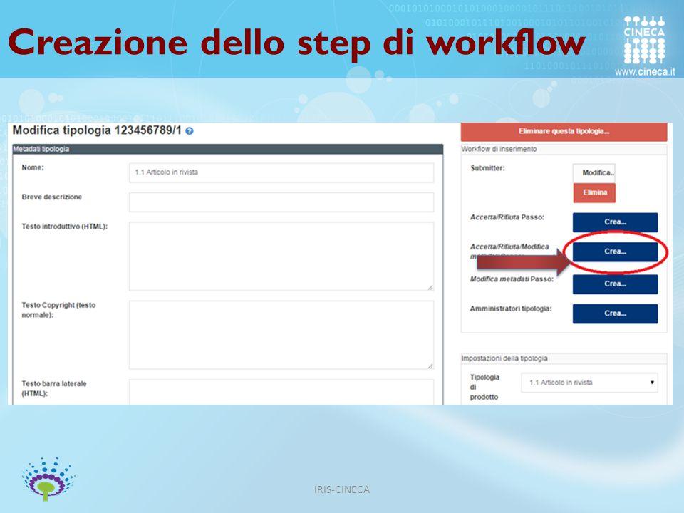 Creazione dello step di workflow IRIS-CINECA