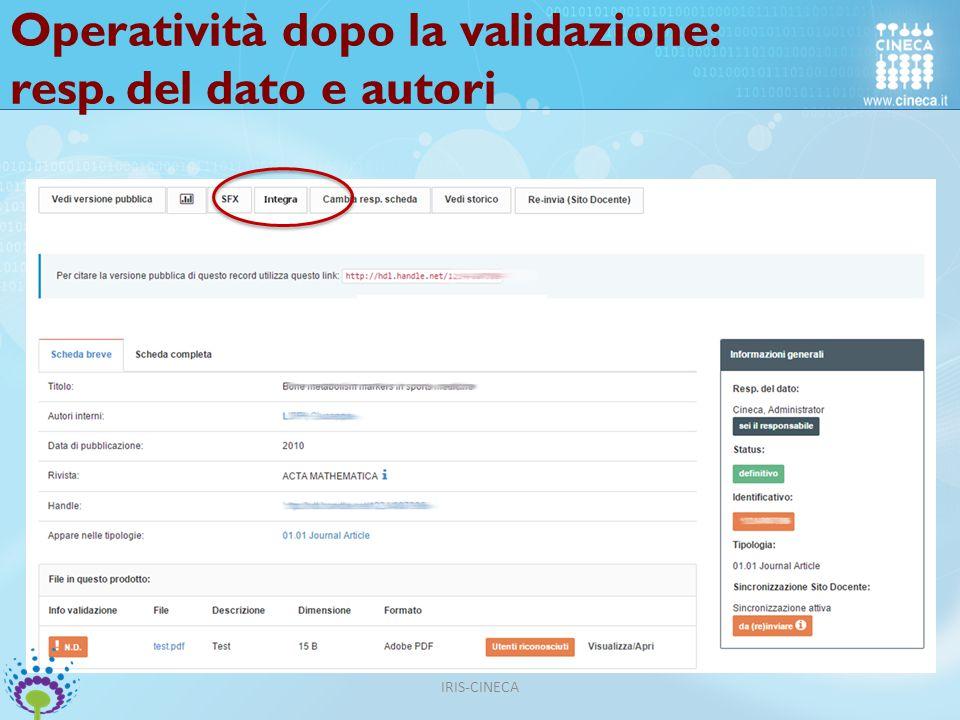 Operatività dopo la validazione: resp. del dato e autori IRIS-CINECA