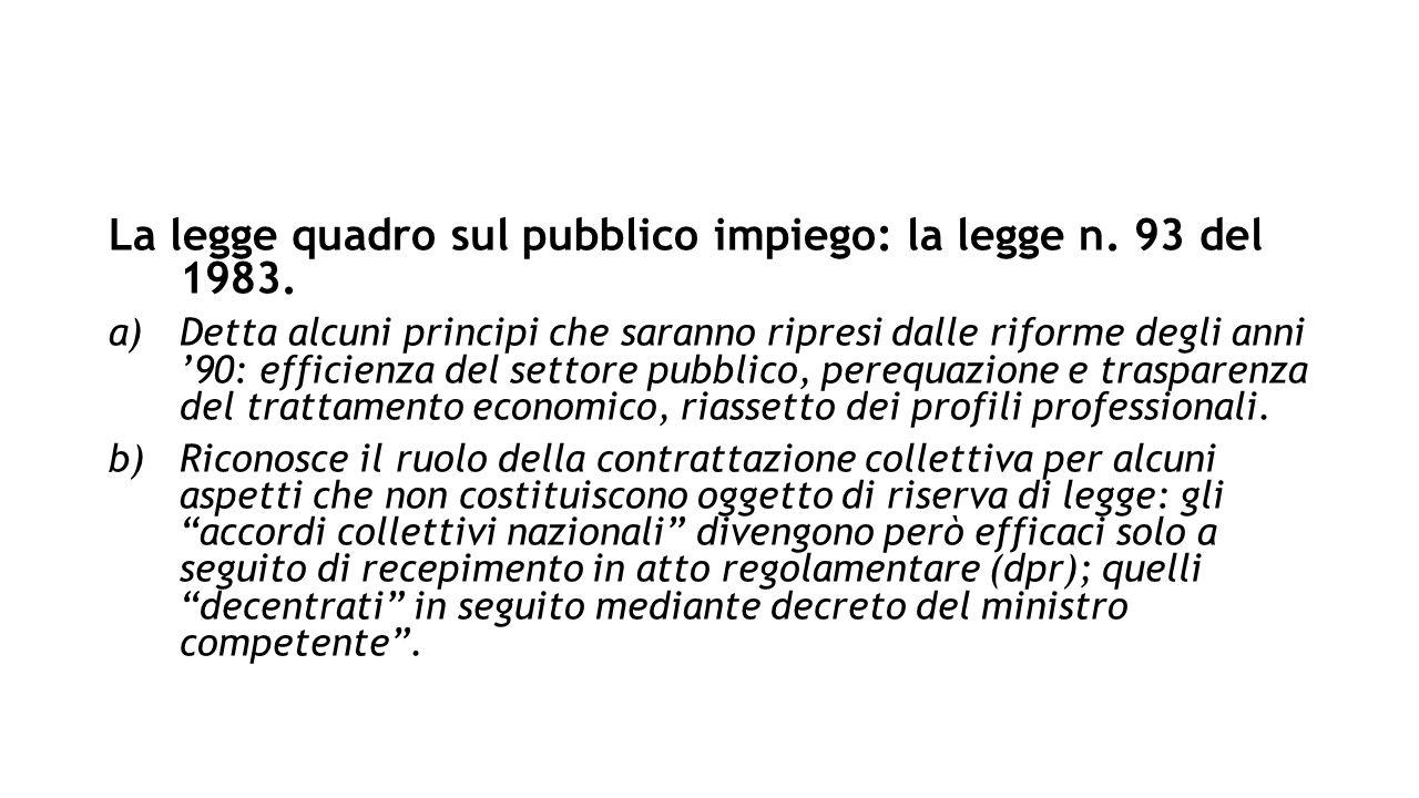 Art.2, comma 3, prima parte: I rapporti di lavoro sono regolati contrattualmente.