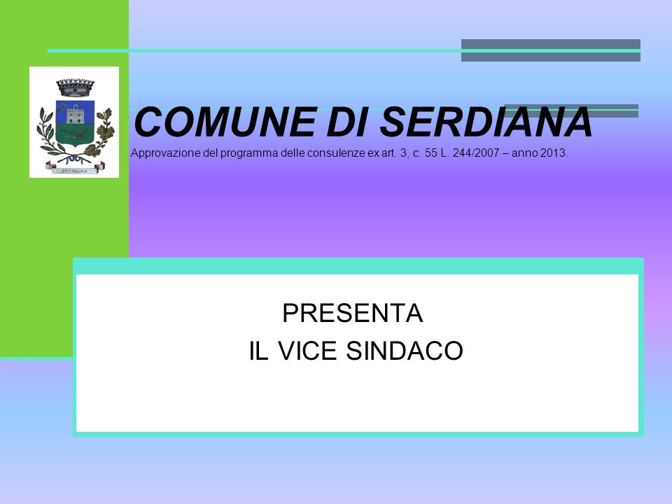 COMUNE DI SERDIANA Approvazione del programma delle consulenze ex art.