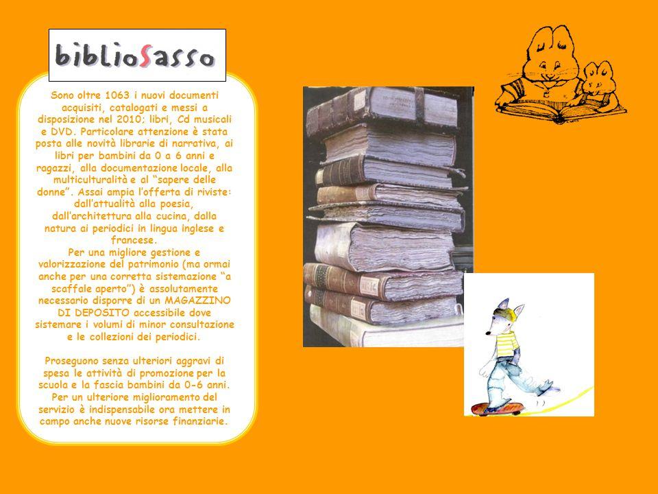 Sono oltre 1063 i nuovi documenti acquisiti, catalogati e messi a disposizione nel 2010; libri, Cd musicali e DVD.