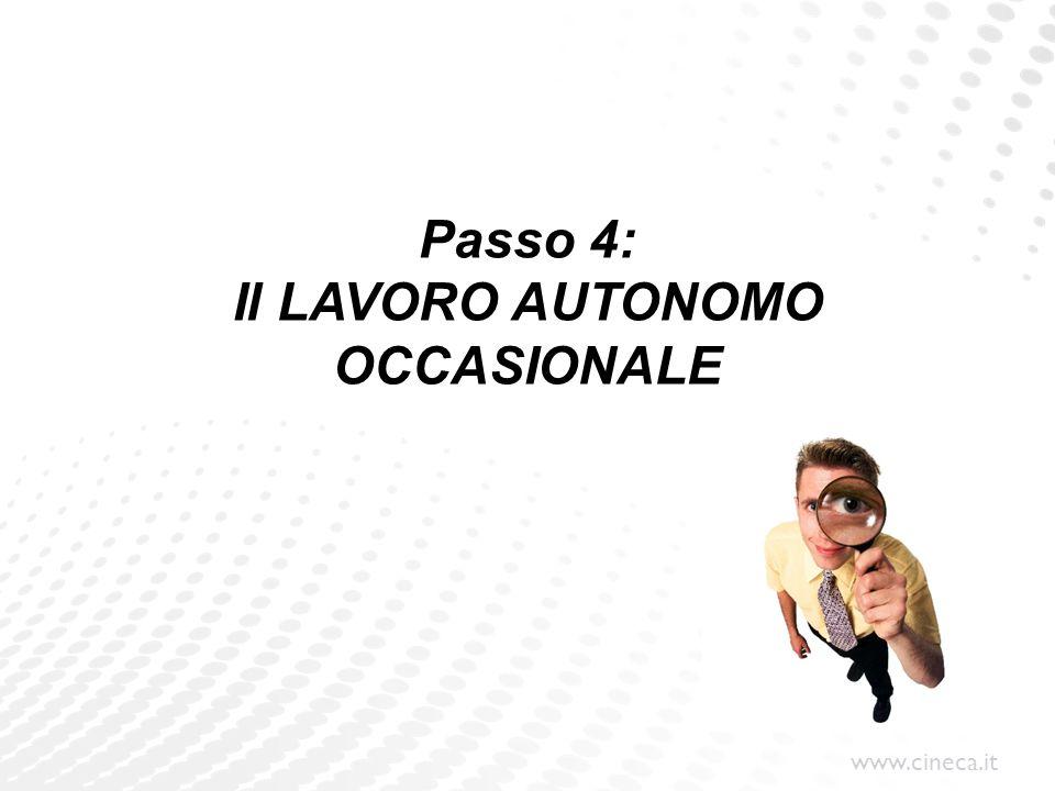 www.cineca.it Passo 4: Il LAVORO AUTONOMO OCCASIONALE