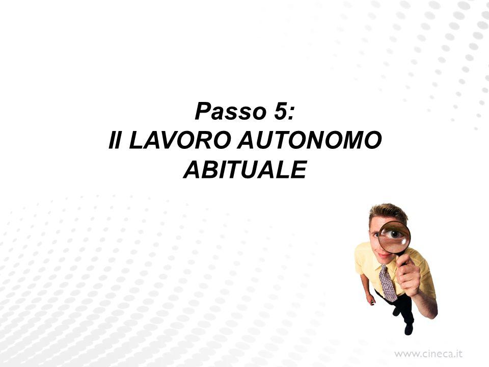 www.cineca.it Passo 5: Il LAVORO AUTONOMO ABITUALE