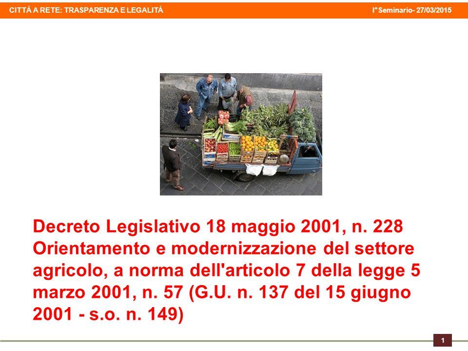 CITTÀ A RETE: TRASPARENZA E LEGALITÀ I°Seminario- 27/03/2015 1 Decreto Legislativo 18 maggio 2001, n.
