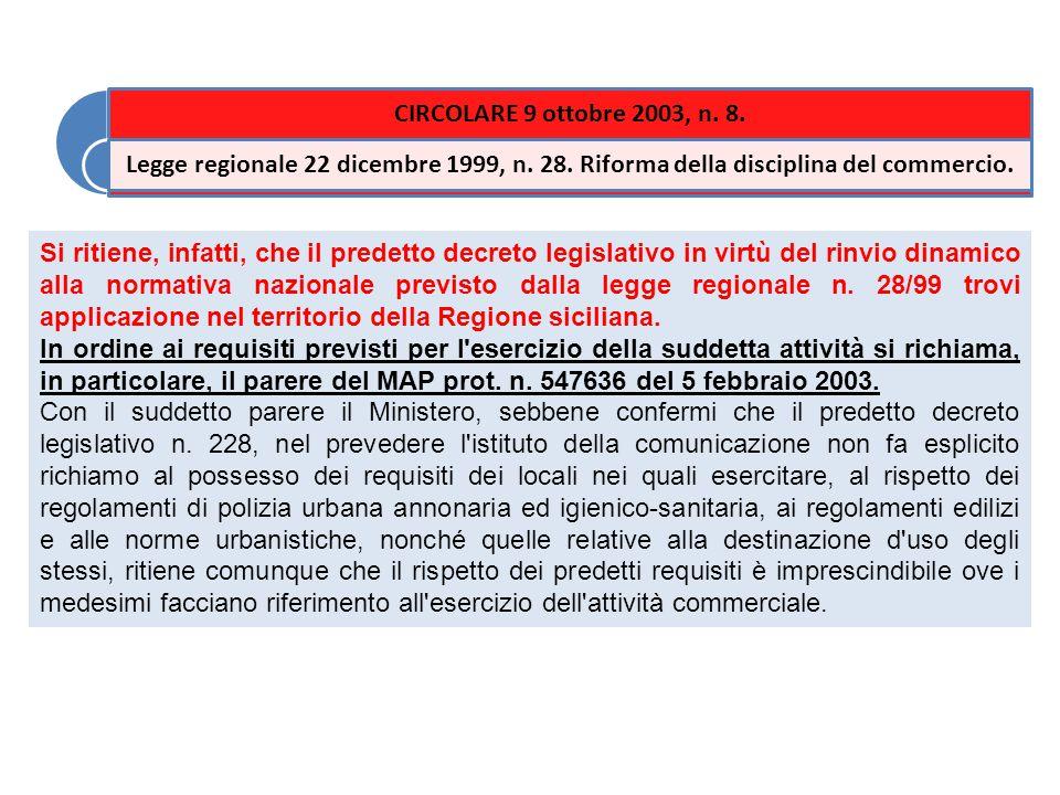 Si ritiene, infatti, che il predetto decreto legislativo in virtù del rinvio dinamico alla normativa nazionale previsto dalla legge regionale n.