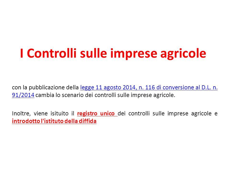 I Controlli sulle imprese agricole con la pubblicazione della legge 11 agosto 2014, n.