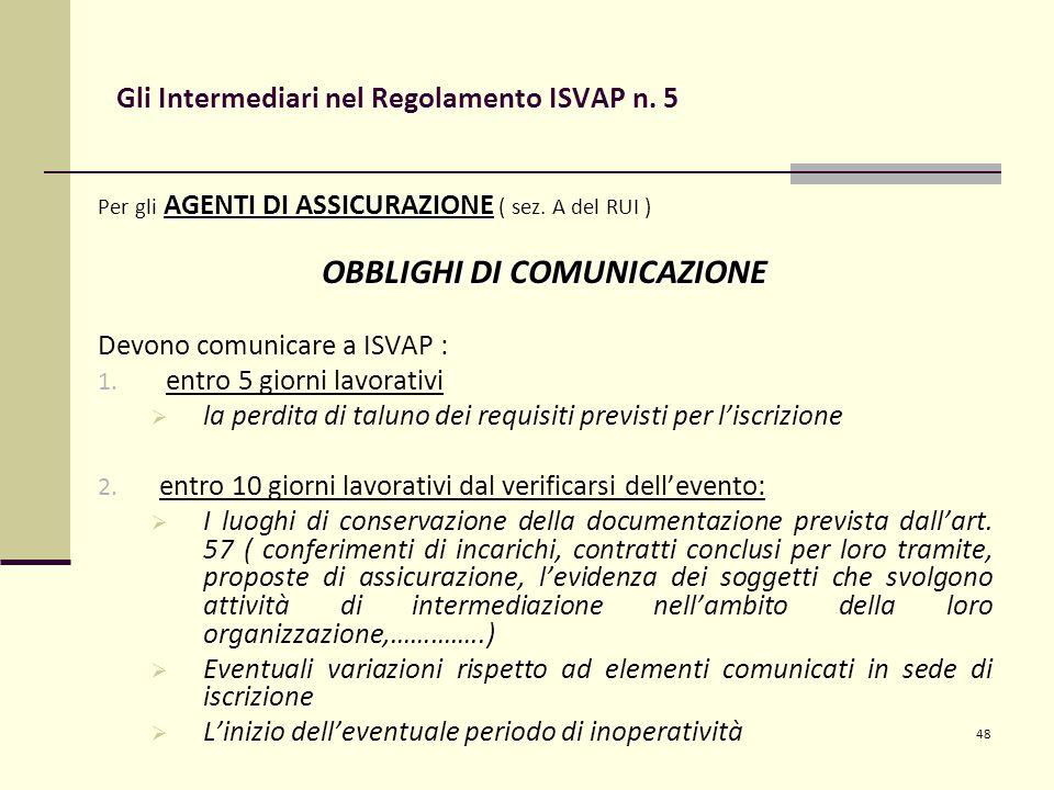 48 AGENTI DI ASSICURAZIONE Per gli AGENTI DI ASSICURAZIONE ( sez.