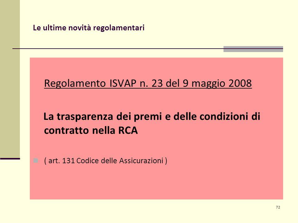 Le ultime novità regolamentari Regolamento ISVAP n.