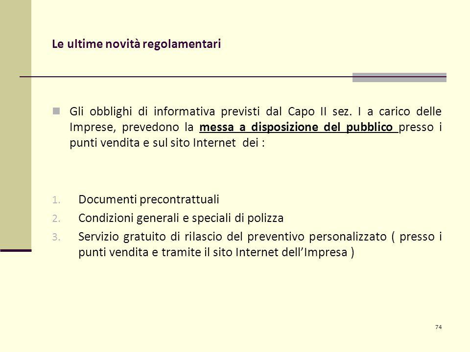 Le ultime novità regolamentari Gli obblighi di informativa previsti dal Capo II sez.