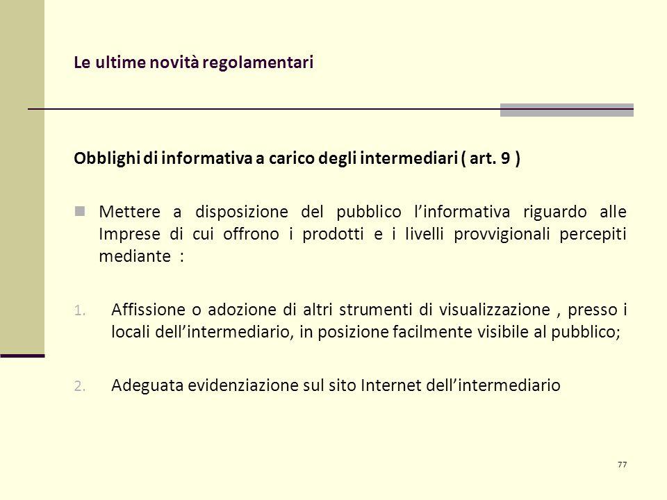 Le ultime novità regolamentari Obblighi di informativa a carico degli intermediari ( art.