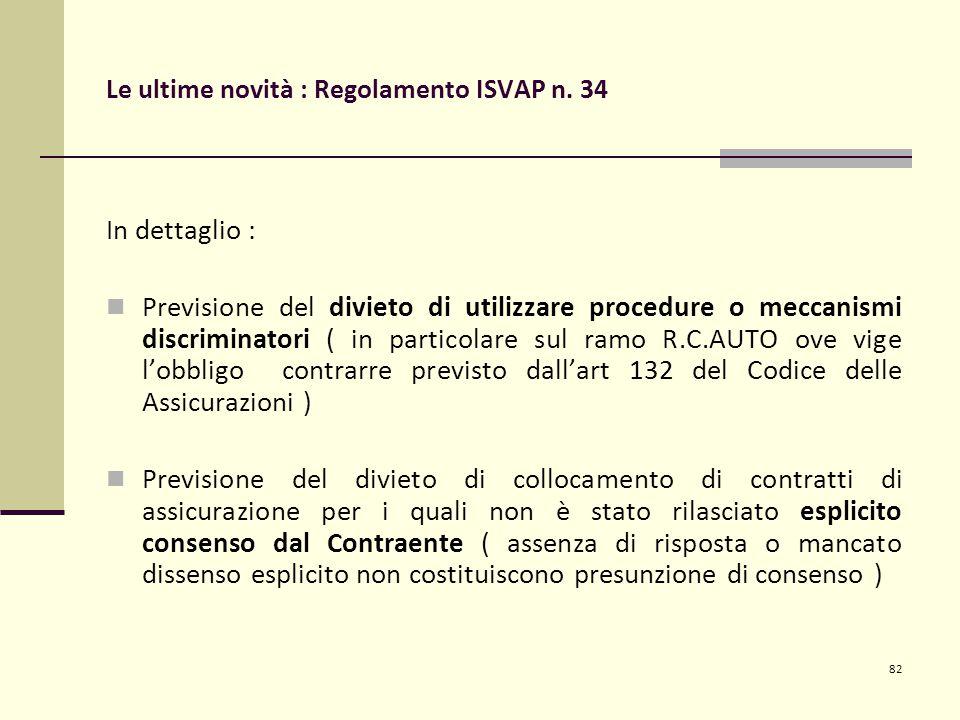 82 Le ultime novità : Regolamento ISVAP n.