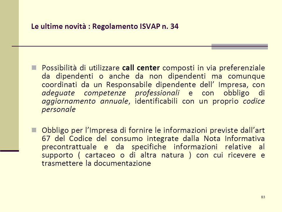 83 Le ultime novità : Regolamento ISVAP n.