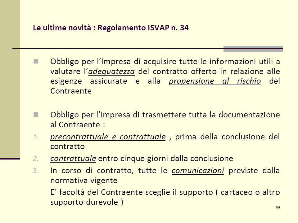 84 Le ultime novità : Regolamento ISVAP n.