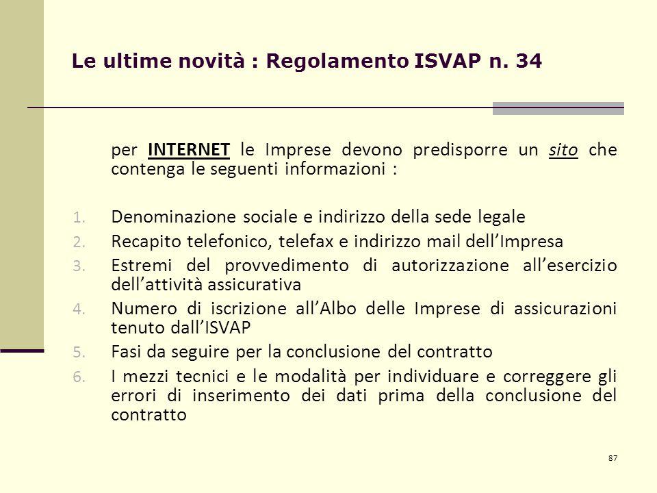 87 Le ultime novità : Regolamento ISVAP n.