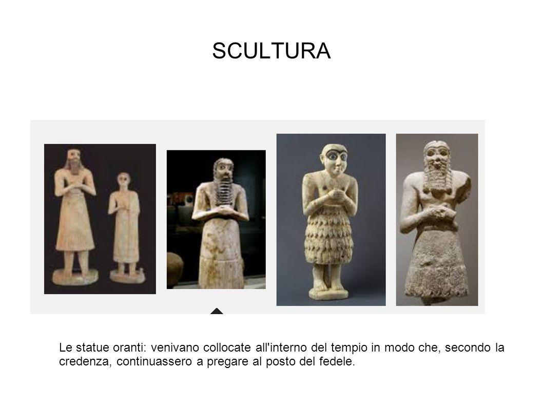 SCULTURA Le statue oranti: venivano collocate all'interno del tempio in modo che, secondo la credenza, continuassero a pregare al posto del fedele.