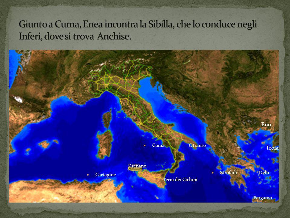 Troia Eno Delo Pergamo Strofadi Otranto Terra dei Ciclopi Drepano Cartagine Cuma