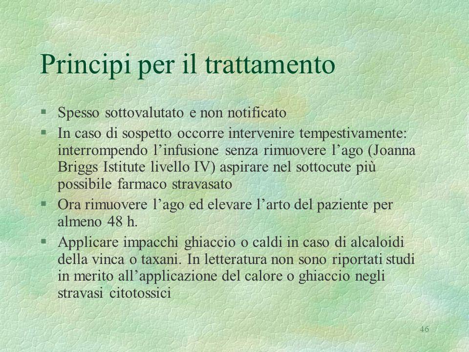 46 Principi per il trattamento §Spesso sottovalutato e non notificato §In caso di sospetto occorre intervenire tempestivamente: interrompendo l'infusi