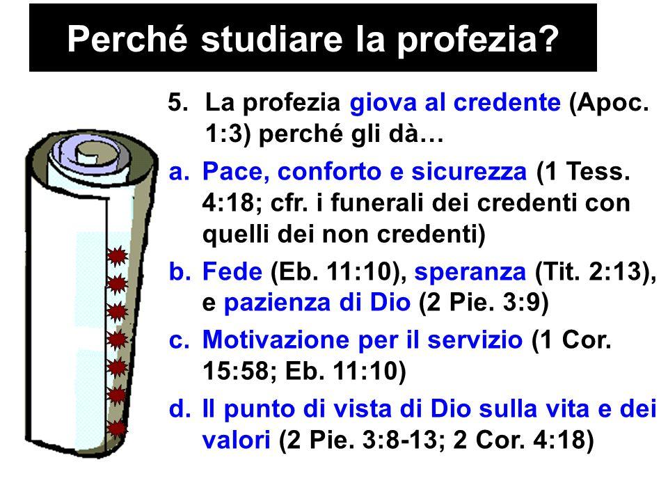 Perché studiare la profezia. 5.La profezia giova al credente (Apoc.