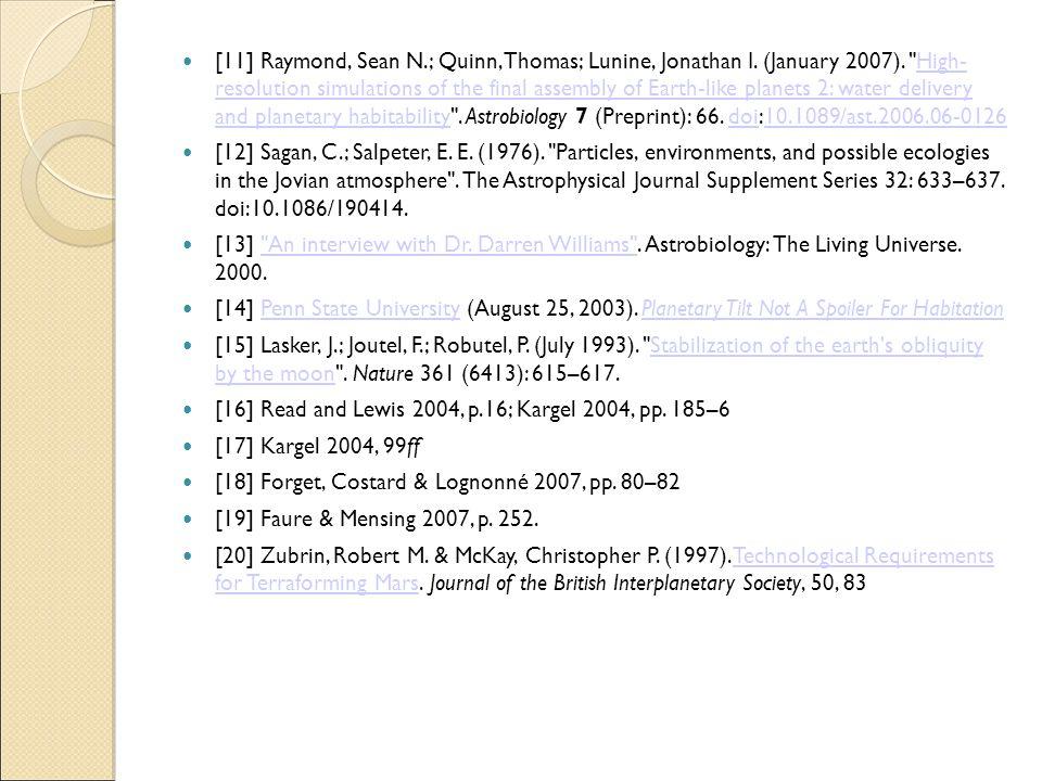[11] Raymond, Sean N.; Quinn, Thomas; Lunine, Jonathan I. (January 2007).
