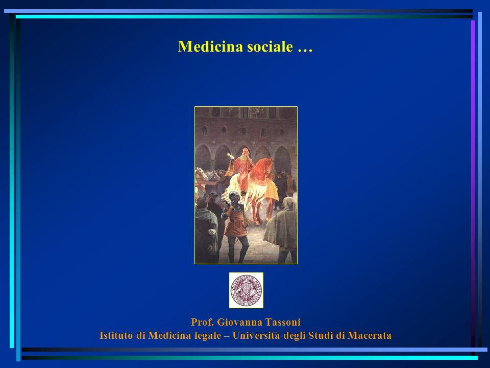 Medicina sociale … Prof.