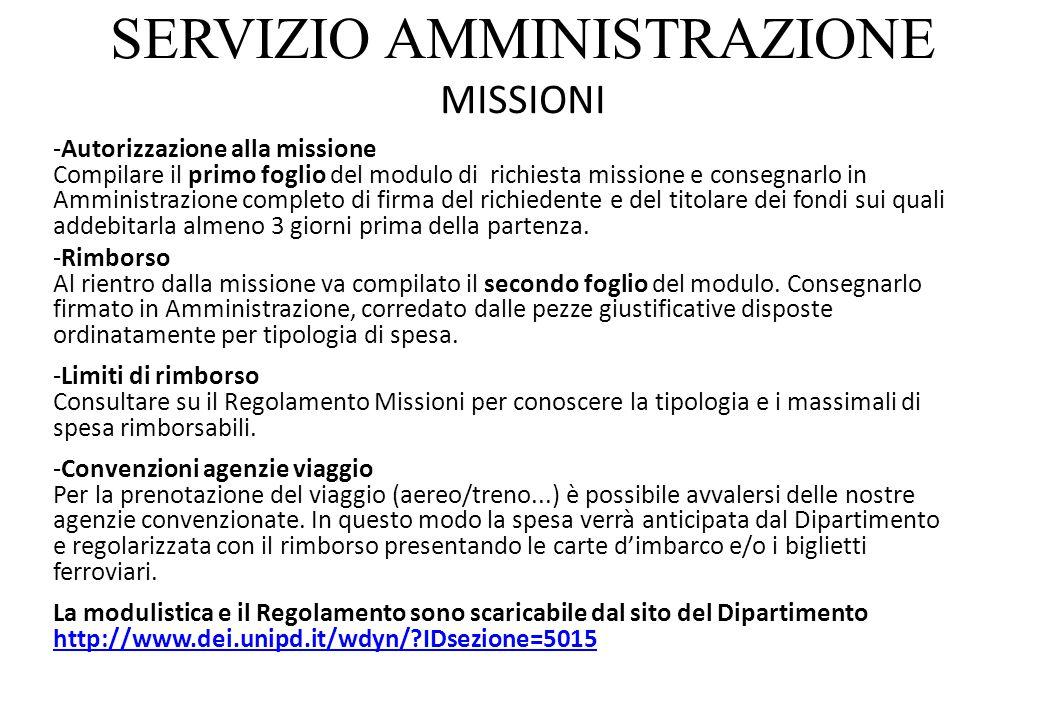 SERVIZIO AMMINISTRAZIONE MISSIONI -Autorizzazione alla missione Compilare il primo foglio del modulo di richiesta missione e consegnarlo in Amministra