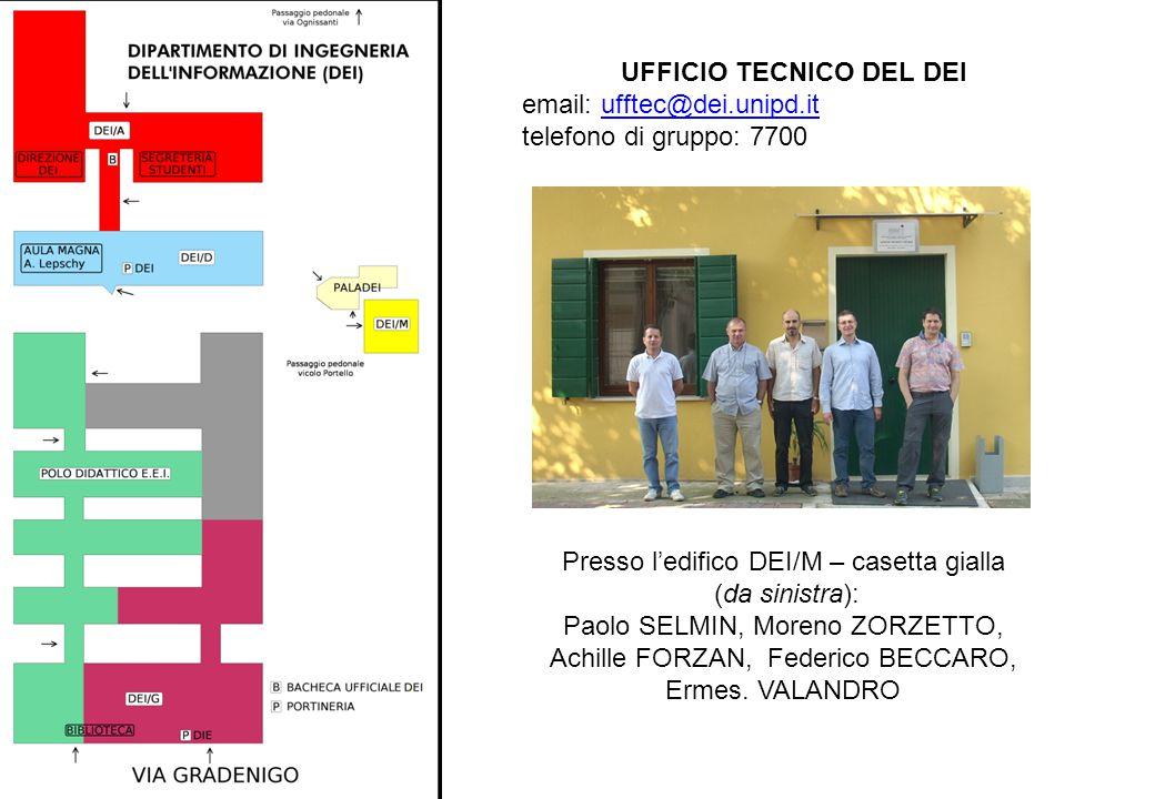 Presso l'edifico DEI/M – casetta gialla (da sinistra): Paolo SELMIN, Moreno ZORZETTO, Achille FORZAN, Federico BECCARO, Ermes. VALANDRO UFFICIO TECNIC