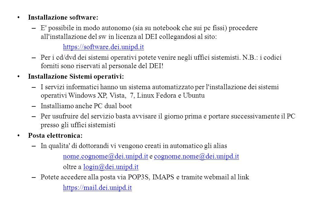 Installazione software: – E' possibile in modo autonomo (sia su notebook che sui pc fissi) procedere all'installazione del sw in licenza al DEI colleg