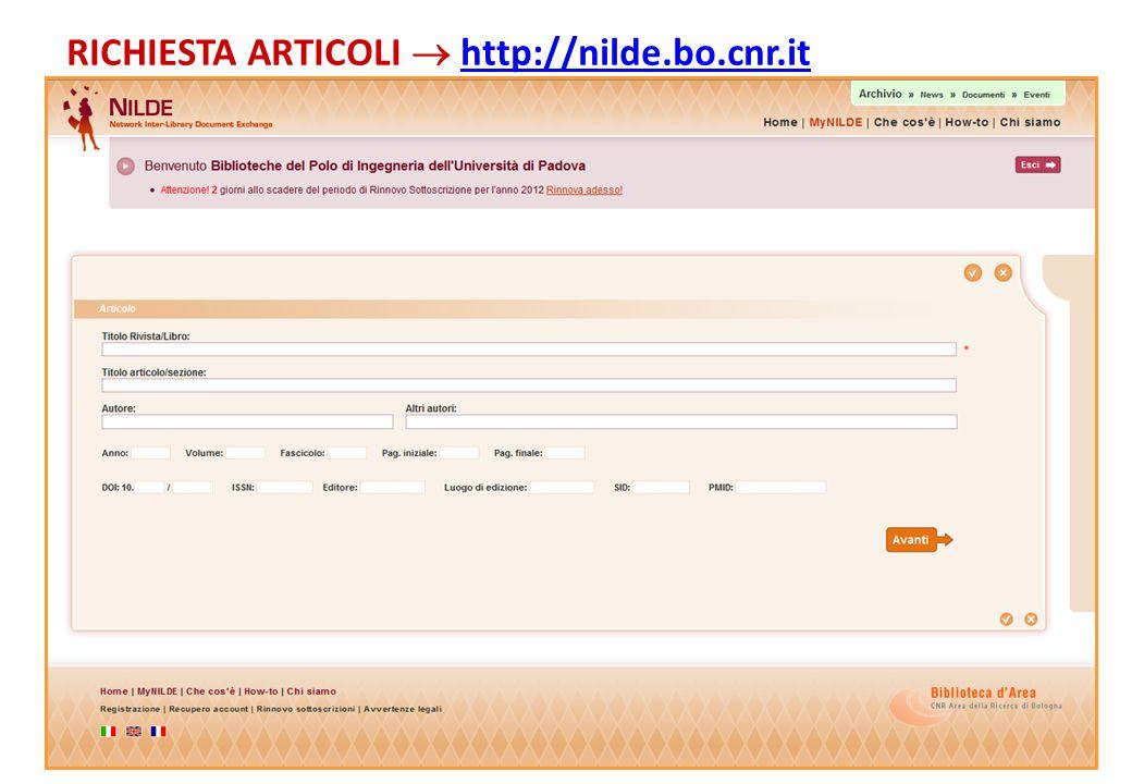 RICHIESTA ARTICOLI  http://nilde.bo.cnr.ithttp://nilde.bo.cnr.it