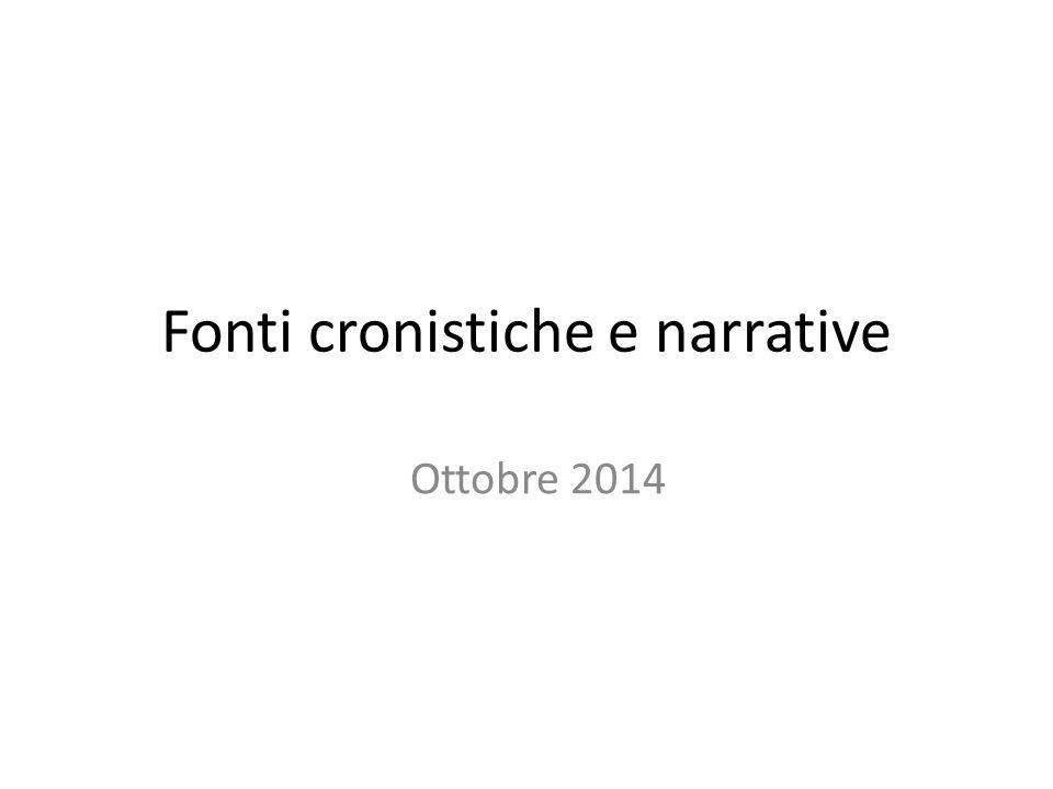 Fonti cronistiche e narrative Ottobre 2014