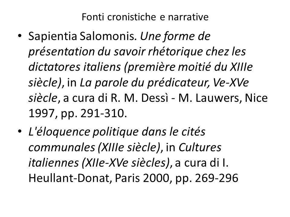 Fonti cronistiche e narrative Sapientia Salomonis. Une forme de présentation du savoir rhétorique chez les dictatores italiens (première moitié du XII