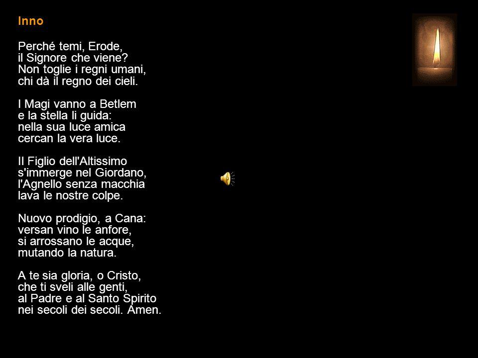 11 GENNAIO 2015 - DOMENICA DOPO L EPIFANIA BATTESIMO DEL SIGNORE UFFICIO DELLE LETTURE INVITATORIO V.