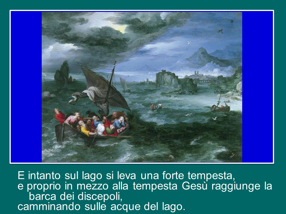 Il Vangelo di oggi ci presenta l'episodio di Gesù che cammina sulle acque del lago (cfr Mt 14,22-33).