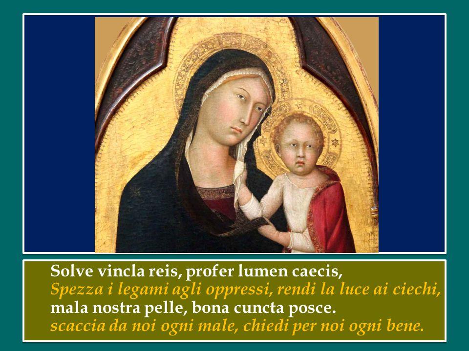 Ave maris stella, Dei Mater alma, Ave, stella del mare, Madre gloriosa di Dio, atque semper virgo felix caeli porta.