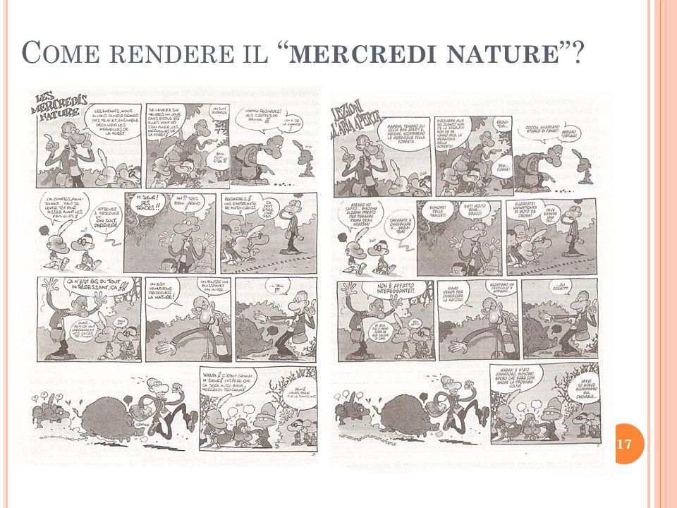 """C OME RENDERE IL """" MERCREDI NATURE """"? 17"""