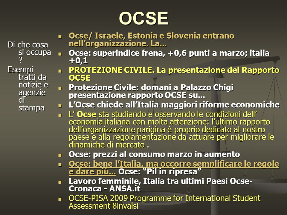 OCSE Ocse/ Israele, Estonia e Slovenia entrano nell'organizzazione. La... Ocse/ Israele, Estonia e Slovenia entrano nell'organizzazione. La... Ocse: s