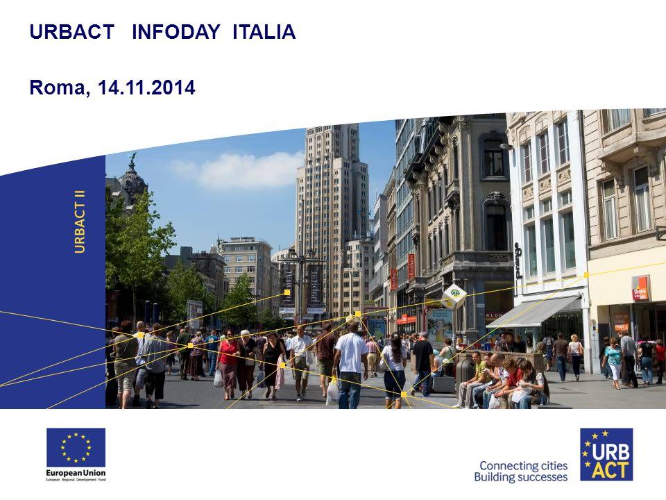 URBACT INFODAY ITALIA Roma, 14.11.2014