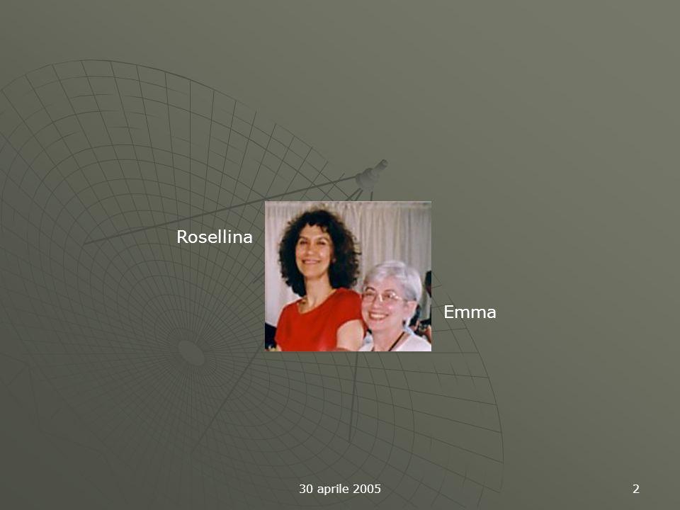 30 aprile 2005 2 Rosellina Emma