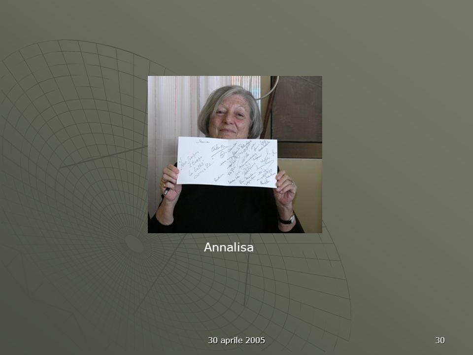 30 aprile 2005 30 Annalisa