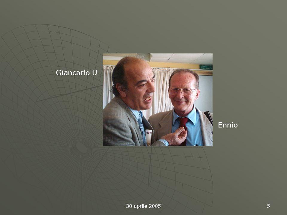 30 aprile 2005 5 Ennio Giancarlo U