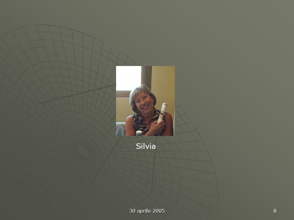 30 aprile 2005 8 Silvia