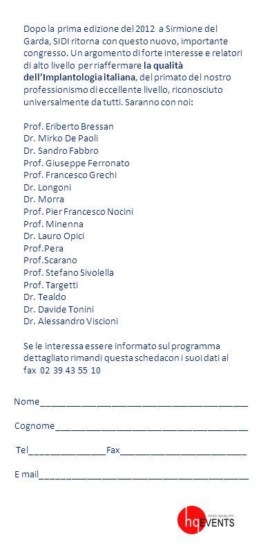 Dopo la prima edizione del 2012 a Sirmione del Garda, SIDI ritorna con questo nuovo, importante congresso. Un argomento di forte interesse e relatori