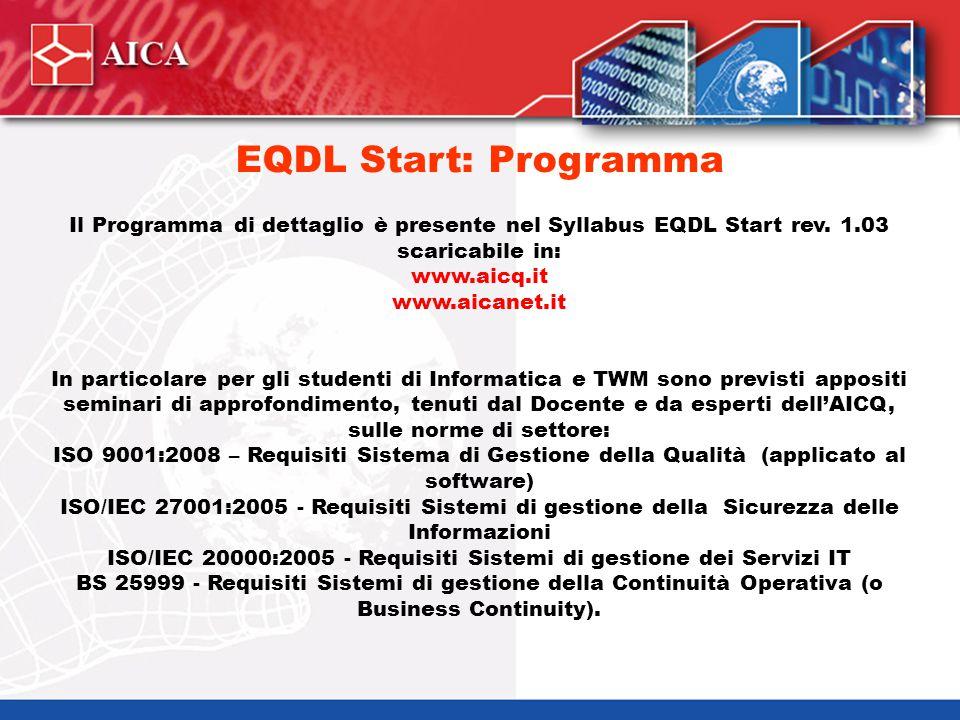 Il Programma di dettaglio è presente nel Syllabus EQDL Start rev. 1.03 scaricabile in: www.aicq.it www.aicanet.it In particolare per gli studenti di I