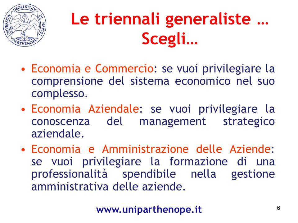 Economia e Commercio: se vuoi privilegiare la comprensione del sistema economico nel suo complesso.